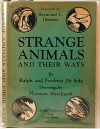 STRANGE ANIMALS AND THEIR WAYS