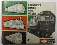 Passenger Trains of the World : Hippo Books No. 11