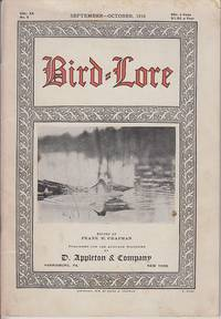 image of Bird-Lore - Two Issues *September-October, 1918, Vol. XX, No. 5  *March-April, 1919, Vol. XXI, No. 2.  A Bi-Monthly Magazine Devoted to the Study and Protection of Birds.  Official Organ of the Audubon Societies