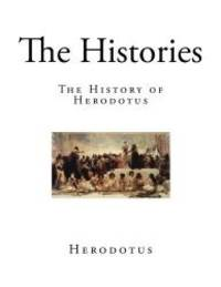 image of The Histories: The History of Herodotus (The History of Herodotus - The Complete 9 Books)