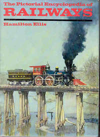 The Pictorial Encyclopaedia of Railways