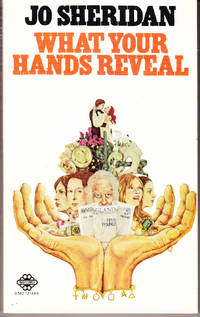 What Your Hands Reveal by  Jo Sheridan - Paperback - 3rd Printing - 1978 - from John Thompson (SKU: 13849)