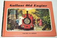 Gallant Old Engine The Railway Series No. 17