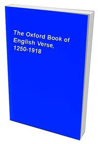 image of The Oxford Book of English Verse, 1250-1918