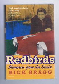 Redbirds, Memories from the South
