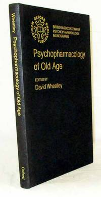 Psychopharmacology of Old Age