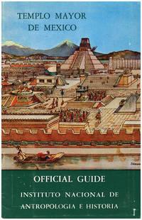 Templo Mayor de Mexico Official Guide (Tenochtitlan)