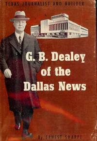 image of G.B. DEALEY OF THE DALLAS NEWS