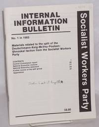 Internal Information Bulletin, no. 1 in 1983. Materials related to the split of the Deutschmann-Keig-McVey-Poulsen-Shnookal faction from the Socialist Workers Party