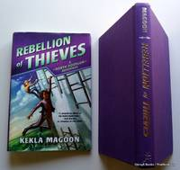 Rebellion of Thieves (A Robyn Hoodlum Adventure) by Kekla Magoon - Hardcover - 2016 - from ThatBookGuy and Biblio.com