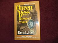 Queen Bess. Daredevil Aviator