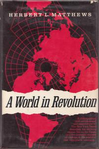 image of A World in Revolution: a Newspaperman's Memoir