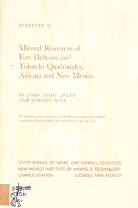 Mineral Resources of Fort Defiance and Tohatchi Quadrangles, Arizona and New Mexico (Bulletin 36)