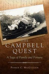 The Campbell Quest : A Saga of Family and Fortune