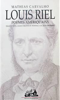 image of Louis Riel, poèmes amériquains