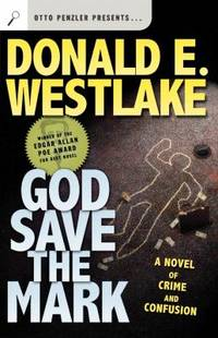 image of God Save the Mark : A Novel of Crime and Confusion