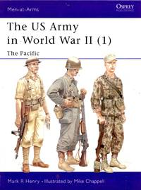 Men-At-Arms No.342: The US Army in World War II (1) - The Pacific