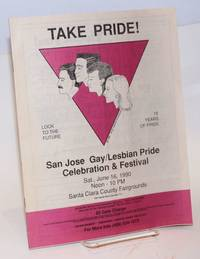 San Jose Gay/Lesbian Pride Celebration & Festival Program 1990, Saturday June 16th, 12 noon to 10 pm Take Pride!