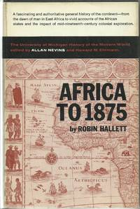 Africa to 1875:   A Modern History by  Robin Hallett - Hardcover - 1970 - from Elk Creek Heritage Books (SKU: 006098)