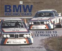 BMW Racing Cars: Type 328 to Le Mans V12 (Ludvigsen Library)