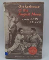 image of The Teahouse of the August Moon: A Play