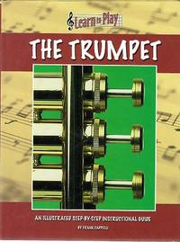The Trumpet: Learn to Play