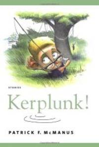 Kerplunk!: Stories