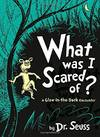 image of What Was I Scared Of? (Dr Seuss)