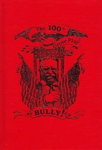 Bully! The 100th Grove Play