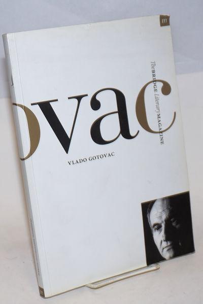 Zagreb: The Croatian Writers' Association, 2002. Magazine. 255p., elegant magazine in 11.5x8 inch ma...