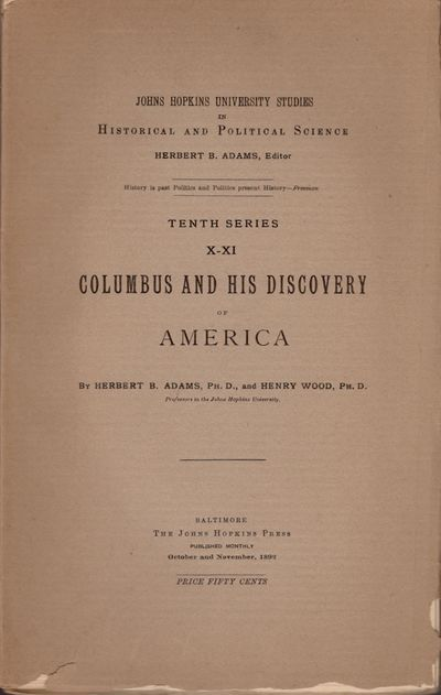 Baltimore: The John Hopkins Press. John Murphy & Co, Printers, Baltimore, 1892. First Edition. Wraps...