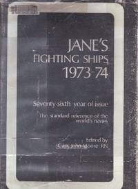 Jane's Fighting Ships 1973-74 The Standard Reference of the World's Navies