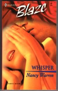 Whisper - Harlequin  Blaze #47 by  Nancy Warren - Paperback - First Printing - 2002 - from Mirror Image Book (SKU: 112708008)