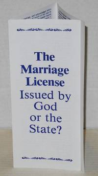 image of The marriage license: issued by God or the State