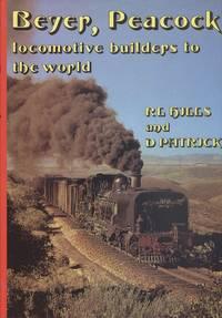 Beyer, Peacock: Locomotive Builders to the World
