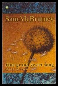 ONE GRAND SWEET SONG - Short Stories
