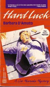 Hard Luck by  Barbara D'Amato - Paperback - 1993 - from Odds and Ends Shop and Biblio.com
