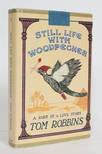 Still Life with the Woodpecker: A Sort of a Love Story
