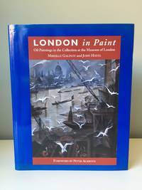 London in Paint: Oil Paintings in the Collection at the Museum of London