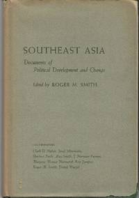Southeast Asia: Documents of Political Development and Change