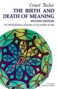 image of The Birth and Death of Meaning: An Interdisciplinary Perspective on the Problem of Man