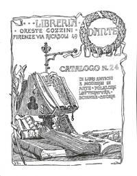 Catalogo 24/febbraio 2007 : Di Libri Antichi e Moderni Di arte- Folklore  Letteratura - Scienze - storia.