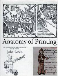 Anatomy Of Printing The Influences Of Art And History On Its Design