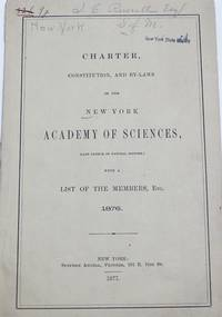 Charter, Constitution, and By-Laws Of The New York Academy of Sciences, (Late Lyceum Of Natural...