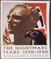The Nightmare Years: 1930-1940 by  William L Shirer - Paperback - 2001 - from Hanselled Books and Biblio.co.uk