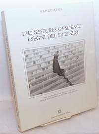 image of The Gestures of Silence / I Segni del Silenzio. India e Monasticism: An Attentive Culture. Translation by Ugo Caroli