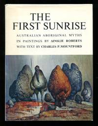 image of The First Sunrise: Australian Aboriginal Myths