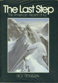 image of The Last Step The American Ascent of K2