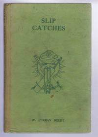Slip Catches, A Crickey Miscellany