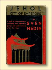 Jehol City of Emperors (Signed By Author)